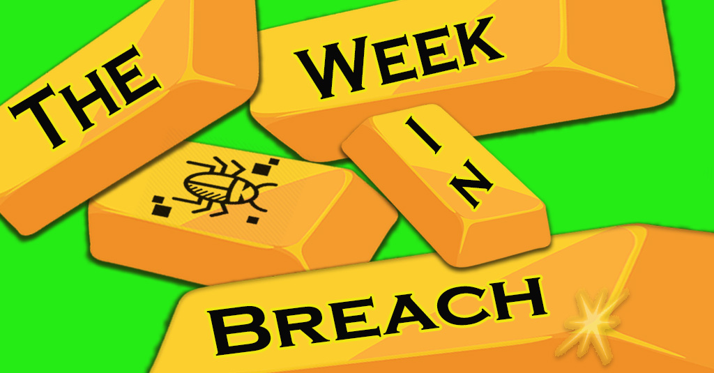The Week In Breach 11/04/2020 to 11/10/2020